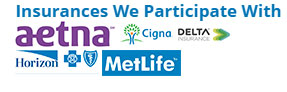 The insurances we accept are Aetna, Cigna, Delta, Horizon, and Metlife.