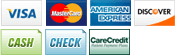 We accept Visa, MasterCard, American Express, Discover, Cash, Check and Care Credit.